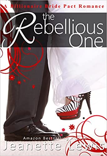The Rebellious One: A Billionaire Bride Pact Romance