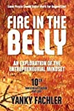 img - for Fire in the Belly: An Exploration of the Entrepreneurial Mindset book / textbook / text book