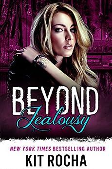 Beyond Jealousy (Beyond, Book 4) by [Rocha, Kit]