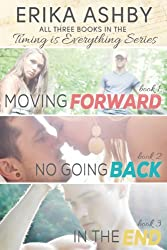 Timing Is Everything Series Box Set: Moving Forward; No Going Back; In The End