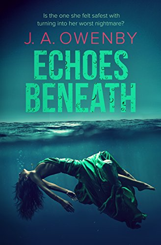 Echoes Beneath by J.A. Owenby ebook deal
