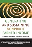 Generating and Sustaining Nonprofit Earned Income, , 1118739612