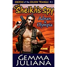 The Sheikh's Spy (Sheikhs of the Golden Triangle Series - Book One 1)