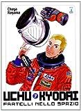 Uchu Kyodai. Fratelli nello spazio vol. 7