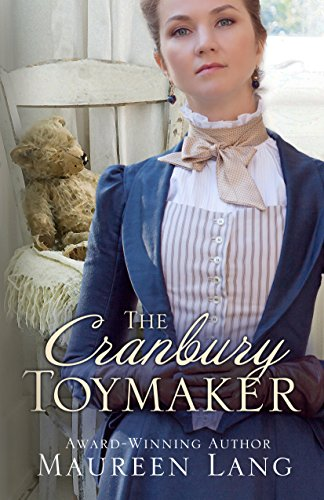 The Cranbury Toymaker (A Cranbury Chronicles Novel) by [Lang, Maureen]
