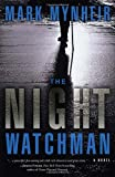 The Night Watchman, Mark Mynheir, 1590529359