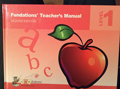 Kindergarten Teachers Manual - Fundations Teacher's Manual Level 1 Second Edition