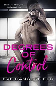 Degrees of Control by [Dangerfield, Eve]