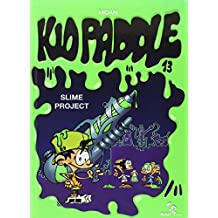 KID PADDLE T.13 : SLIME PROJECT