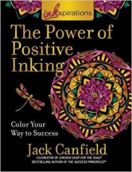 Inkspirations The Power Of Positive Inking Coloring For Success