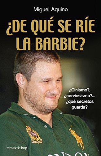 Descargar Libro ¿de Qué Se Ríe La Barbie? Miguel Aquino