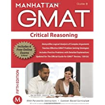 Critical Reasoning GMAT Strategy Guide, 5th Edition (Manhattan GMAT Preparation Guide: Critical Reasoning)