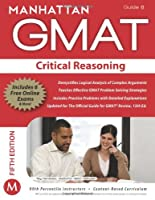 GMAT Strategy Guide, 5th Edition: Critical Reasoning, Guide 6 Front Cover