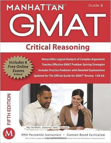 MANHATTAN GMAT PREP CRITICAL REASONING,5/ED STRETEGY GUIDE - 6 5th Edition price comparison at Flipkart, Amazon, Crossword, Uread, Bookadda, Landmark, Homeshop18