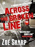 Across The Broken Line: a Charlie Fox short story (The Charlie Fox Thrillers)
