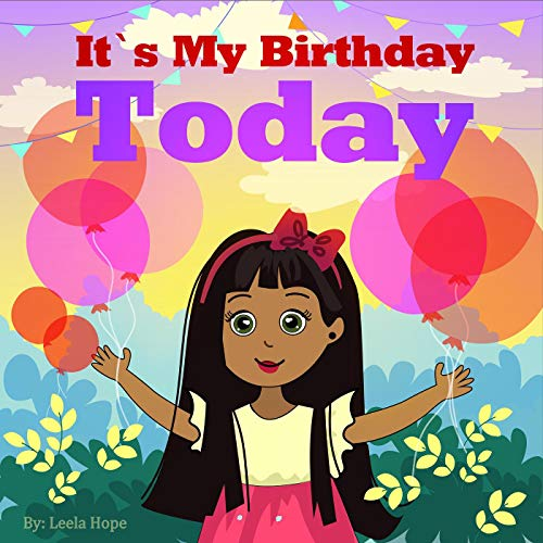 It's My Birthday Today (Bedtime children's books for kids, early readers) -