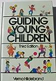 Guiding Young Children, Hildebran, 002354340X