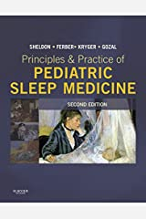 Principles and Practice of Pediatric Sleep Medicine E-Book: Expert Consult - Online and Print Kindle Edition