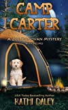 Camp Carter (Zoe Donovan Cozy Mystery Book 25) (Volume 25) by  Kathi Daley in stock, buy online here