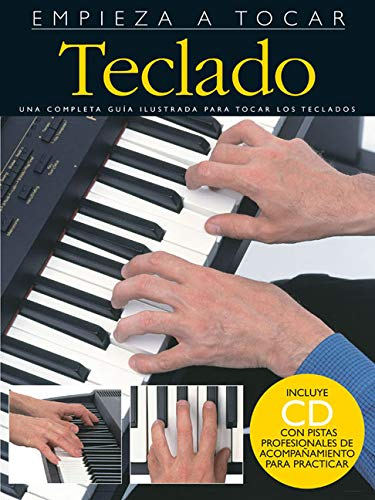 Empieza a Tocar Teclado: Spanish Edition of Absolute ...
