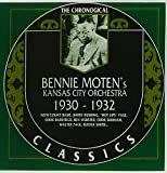 The Chronological Classics: Bennie Moten 1930-1932
