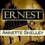 Ernest | Annette Shelley