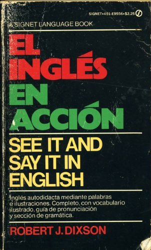 Ingles en Accion/See It and Say It in Spanish (Spanish Edition)