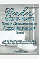 Reader Must-Have Book Convention Companion (Single): All-in-One Planner, Journal, and Diary for the Bookworm on the Go Paperback