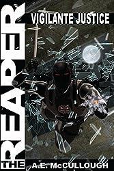 The Reaper: Vigilante Justice