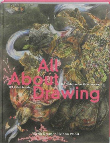 All About Drawing. 100 Nederlandse Kunstenaars