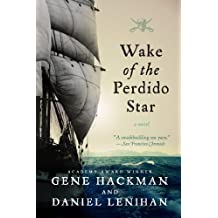 Wake of the Perdido Star: A Novel