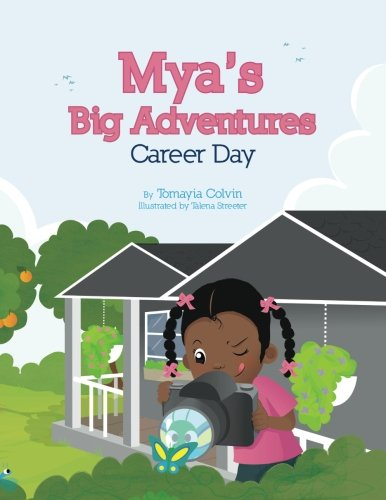 Mya's Big Adventures: Career Day