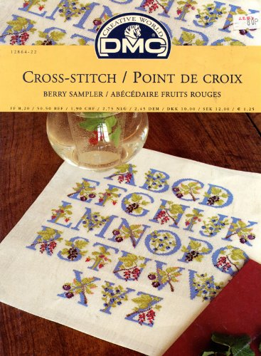 Cross-Stitch / Point de Croix: Berry Sampler / Abécédaire Fruits Rouges Counted Cross Stitch Chart (DMC Creative World)