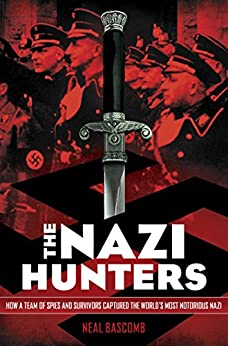 The Nazi Hunters by [Bascomb, Neal]
