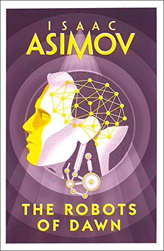 The Robots of Dawn (Robot 3)
