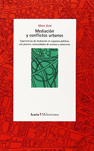 Mediación Y Conflictos Urbanos (Milenrama) libro Mercè Zegrí Boada ...
