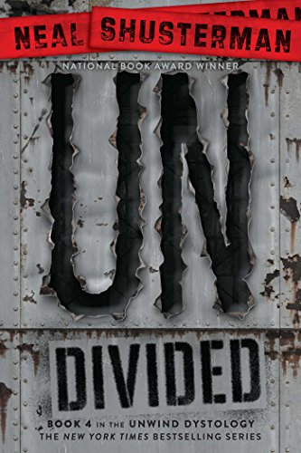 UnDivided (Unwind Dystology Book 4) (Best Way To Age Beef)