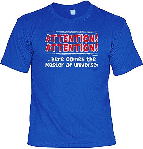T-Shirt - Attention - Here comes the Master of Universe - lustiges Sprüche Shirt als Geschenk für Leute mit Humor