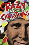 Christmas Vacation Crazy About American Greetings Humorous/Funny Box of 12 Christmas Cards