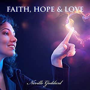 Faith, Hope and Love Audiobook