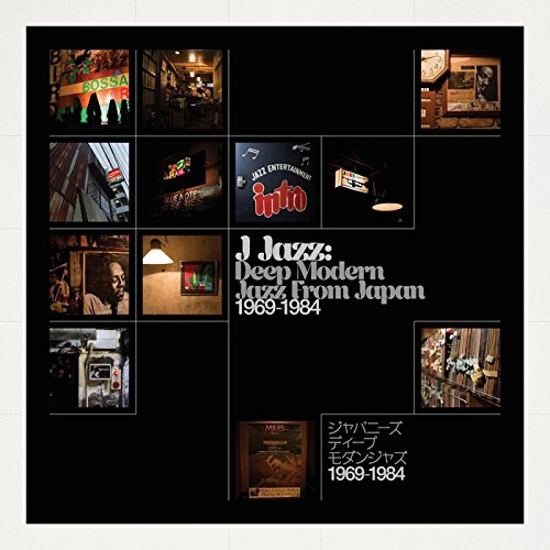 Price comparison product image J-Jazz: Deep Modern Jazz from Japan 1969-1984