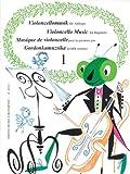 Violoncello Music for Beginners - Volume 1, Lengyel Pejtsik, 1480304956