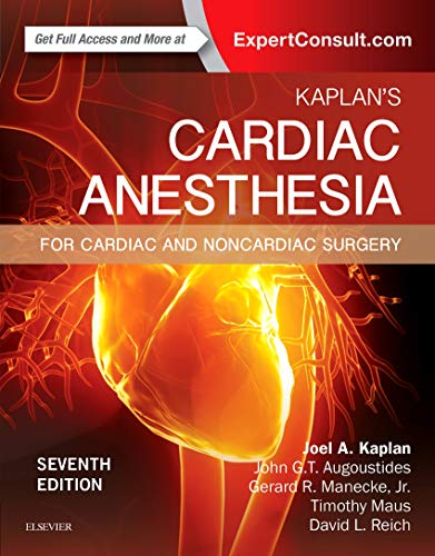 Kaplan's Cardiac Anesthesia: In Cardiac and Noncardiac Surgery - http://medicalbooks.filipinodoctors.org