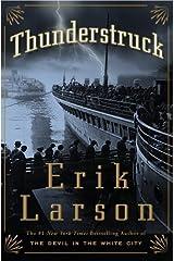 Thunderstruck by Larson, Erik (October 24, 2006) Hardcover Hardcover