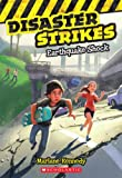Disaster Strikes #1: Earthquake Shock, Marlane Kennedy, 054553044X