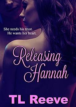 Releasing Hannah by [Reeve, TL]