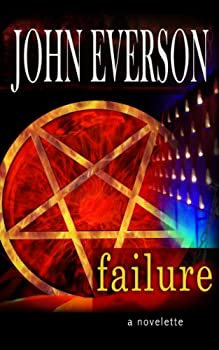 Failure by John Everson science fiction book reviews