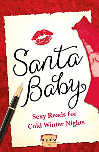Santa Baby: 5 Sexy Reads For Cold Winter - Charlotte Florida Sun