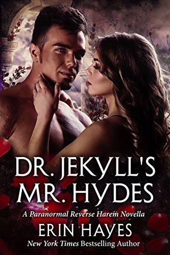 Dr. Jekyll's Mr. Hydes: A Paranormal Reverse Harem Novella