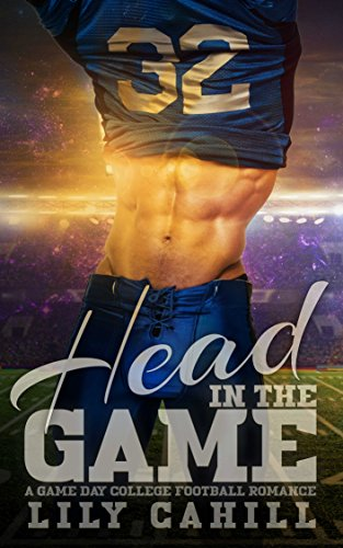 Search : Head in the Game: A College Football Romance (Game Day Book 1)